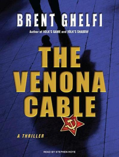 The Venona Cable: A Thriller