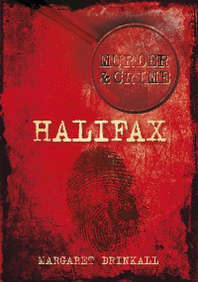 Halifax Murder & Crime