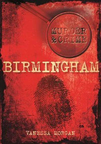 Birmingham Murder & Crime