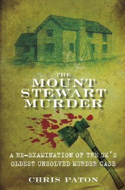 The Mount Stewart Murder