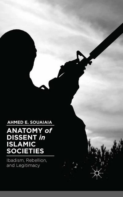 Anatomy of Dissent in Islamic Societies