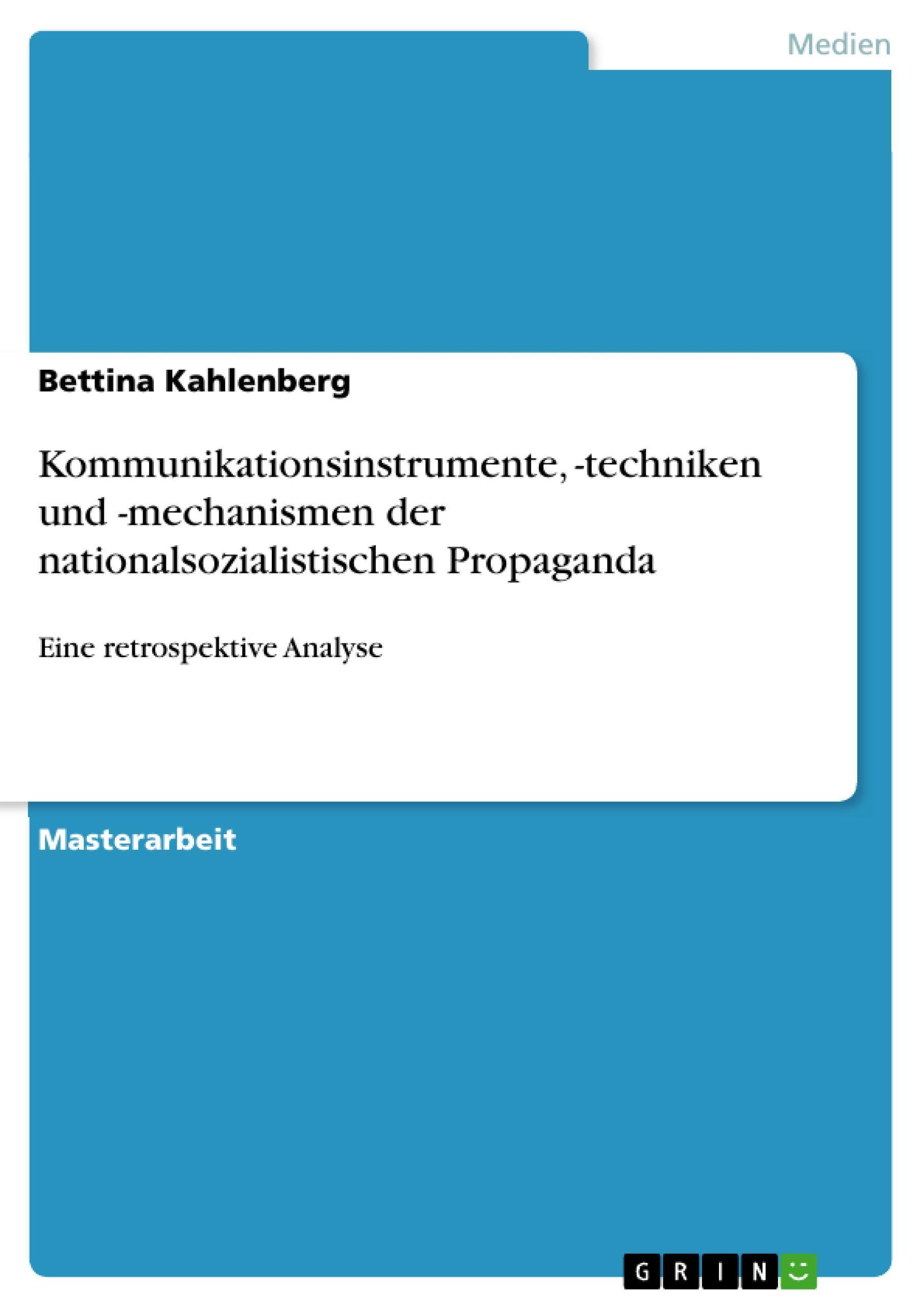 Kommunikationsinstrumente, -techniken und -mechanismen der nationalsozialis ...