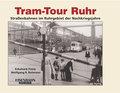 Tram Tour Ruhr