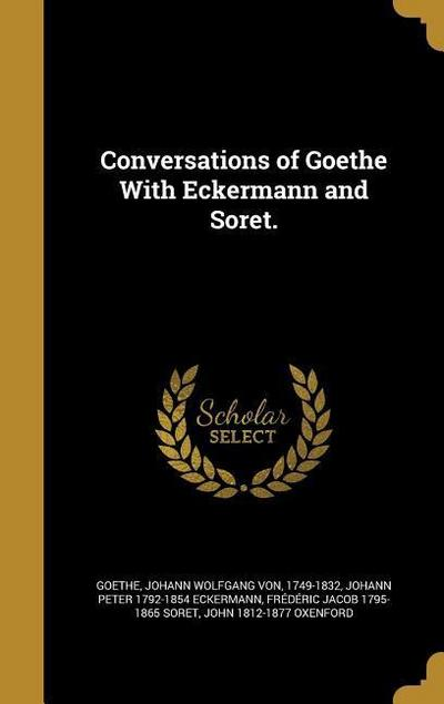 CONVERSATIONS OF GOETHE W/ECKE