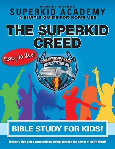 Ska Home Bible Study for Kids - The Superkid Creed
