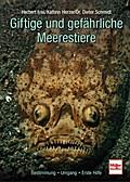 Giftige und gefährliche Meerestiere; Bestimmu ...