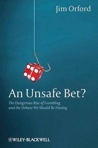 An Unsafe Bet?