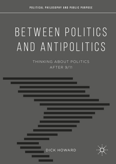 Between Politics and Antipolitics
