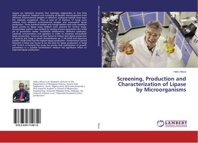 Screening, Production and Characterization of Lipase by Microorganisms