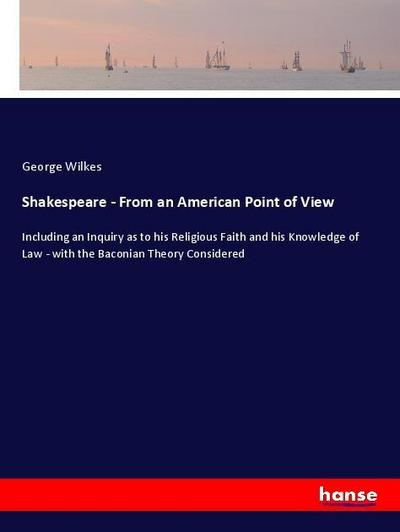 Shakespeare - From an American Point of View