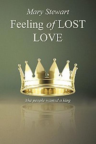 Feeling of Lost Love