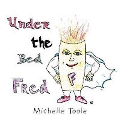 Under the Bed Fred