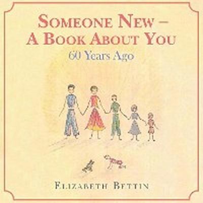 Someone New – a Book About You