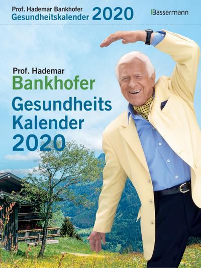 Prof. Bankhofers Gesundheitskalender 2020 Abreißkalender