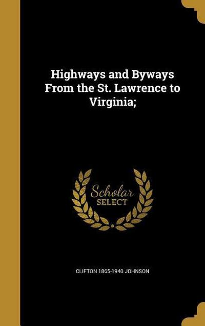 HIGHWAYS & BYWAYS FROM THE ST