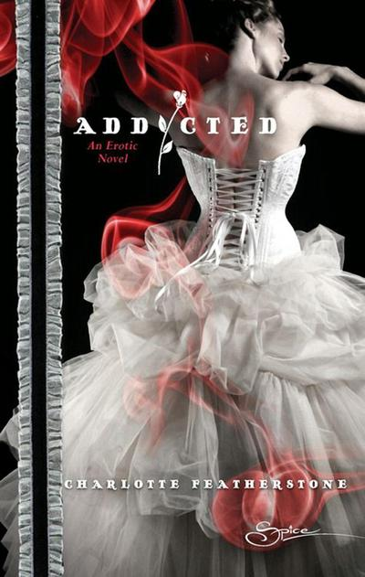 Addicted (Mills & Boon Spice)