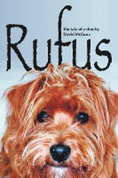 Rufus: The Tale of a Dog