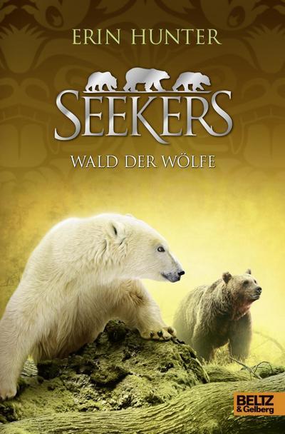 Seekers, Wald der Wölfe