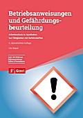 GHS - Betriebsanweisungen und Gefährdungsbeurteilung