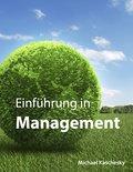 Einführung in Management - Michael Kaschesky