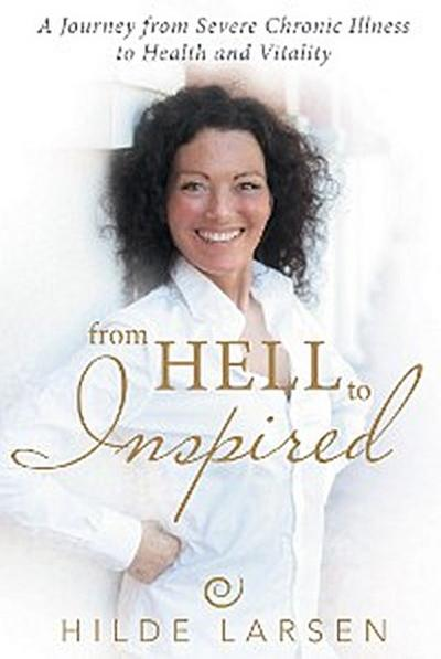From Hell to Inspired
