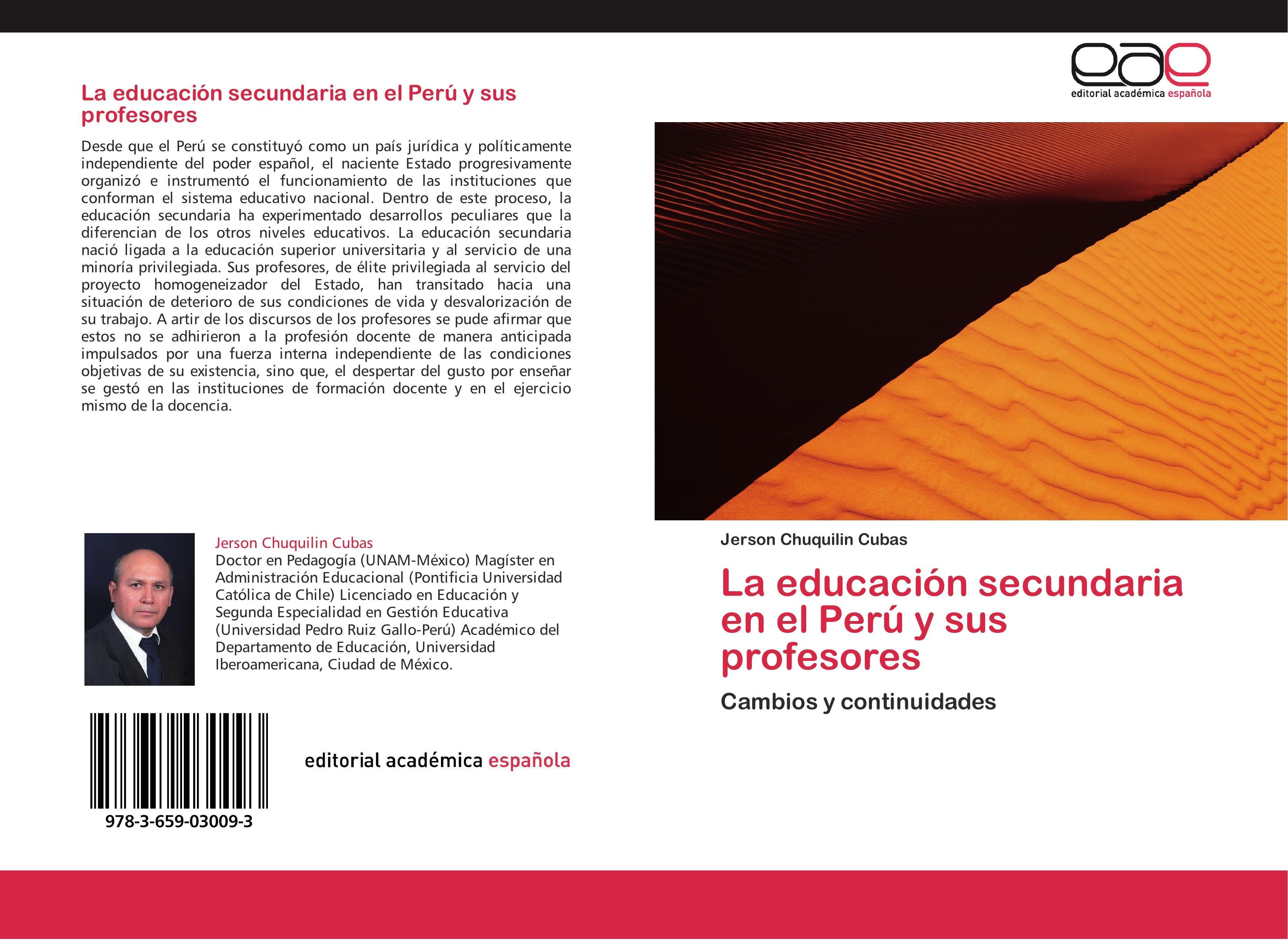 Jerson Chuquilin Cubas / La educación secundaria en el Perú y  ... 9783659030093