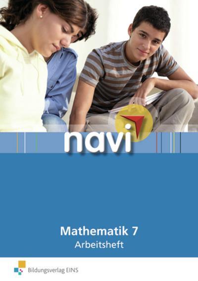 Navi Mathematik 7. Arbeitsheft