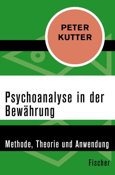 Psychoanalyse in der Bewährung