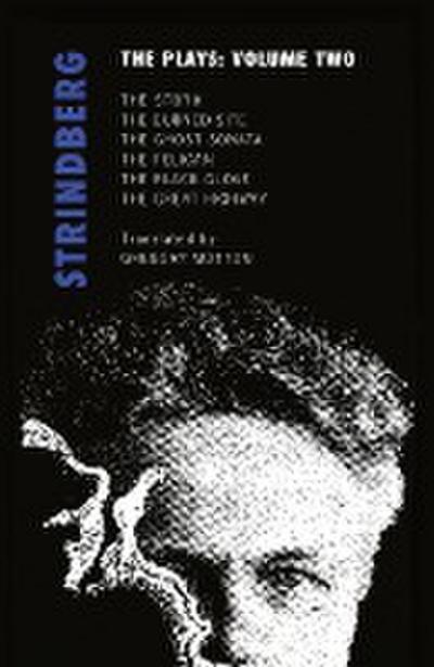 Strindberg: The Plays: Volume Two