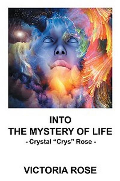 Into the Mystery of Life