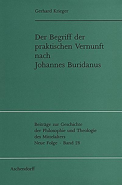 Der Begriff der praktischen Vernunft nach Johannes Buridanus