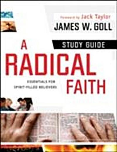 Radical Faith : Study Guide