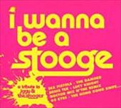 I Wanna Be a Stooge
