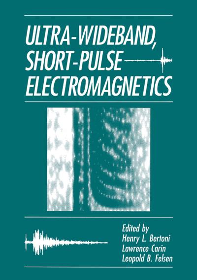 Ultra-Wideband, Short-Pulse Electromagnetics