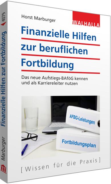 Finanzielle Hilfen zur beruflichen Fortbildung Horst Marburger