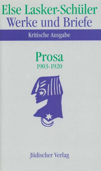 Prosa 1903 - 1920. 2 Bände