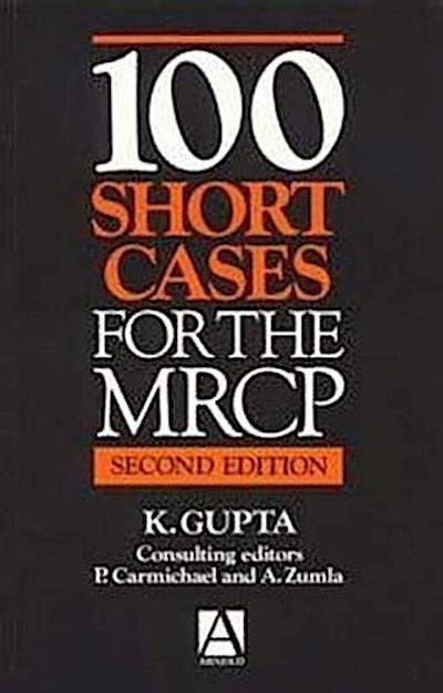 100 Short Cases for the MRCP, 2ed