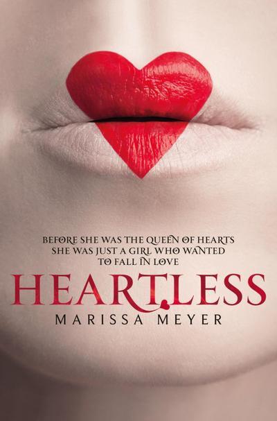 Heartless - Macmillan Children's Books - Taschenbuch, Englisch, Marissa Meyer, ,