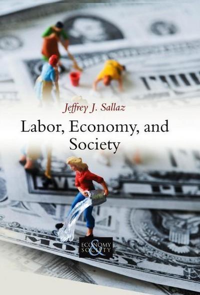 Labor, Economy, and Society