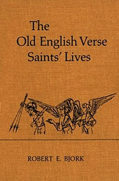 Old English Verse Saints Lives