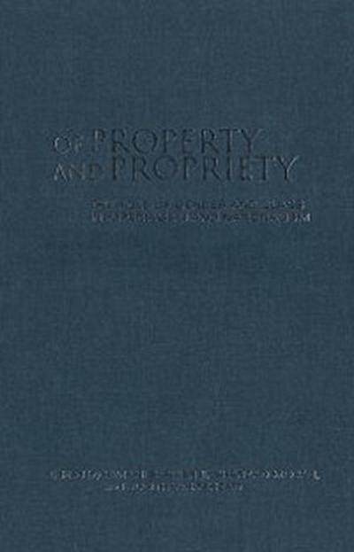 Of Property and Propriety