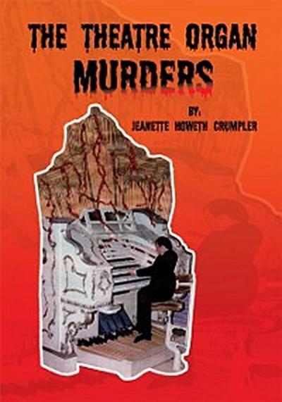 Theatre Organ Murders