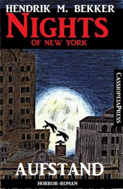 Aufstand - Horror-Roman: Nights of New York