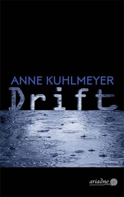 Drift; Ariadne Kriminalroman; Deutsch