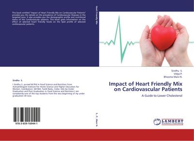 Impact of Heart Friendly Mix on Cardiovascular Patients