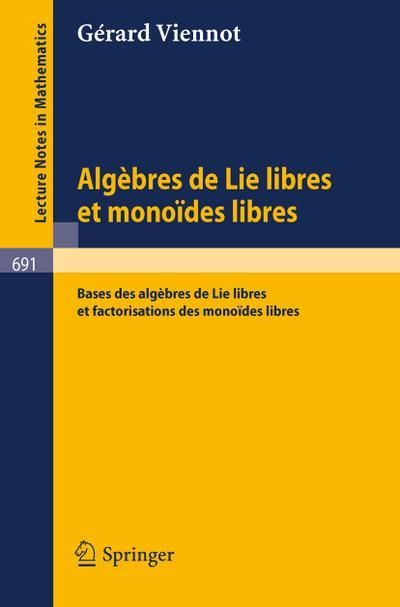 Algebres de lie libres et monoides libres