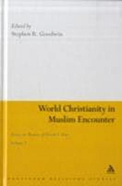 World Christianity in Muslim Encounter