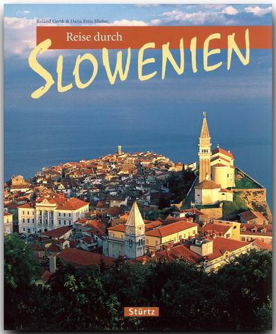 Reise durch Slowenien