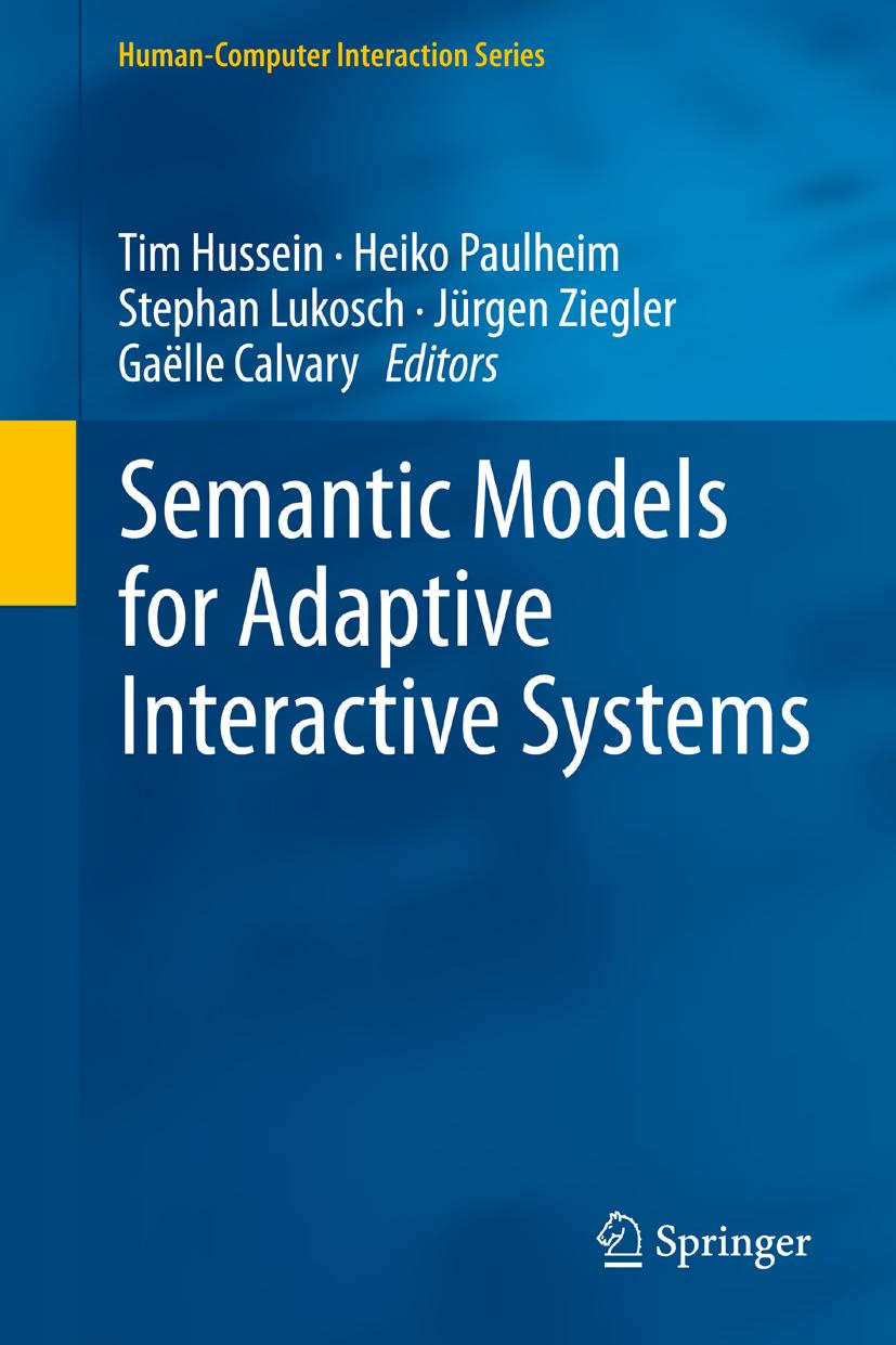 Semantic Models for Adaptive Interactive Systems Gaëlle Calvary