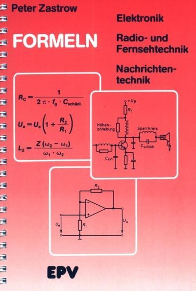 Formeln der Elektronik, der Radio- und Fernsehtechnik, der Nachrichtentechnik